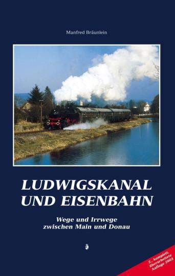 Ludwigskanal von Manfred Bräunlein – zur Zeit vergriffen